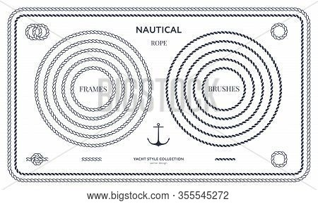 Nautical Rope Frames And Bordes Set. Yacht Style Design. Vintage Decorative Elements. Template For P