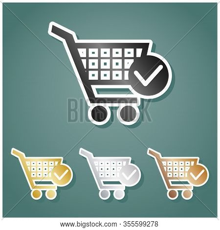 Shopping Cart With Check Mark Sign. Set Of Metallic Icons With Gray, Gold, Silver And Bronze Gradien