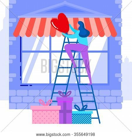 Valentine Day Sale Preparation Vector Illustration. Young Woman Standing On Ladder Cartoon Character