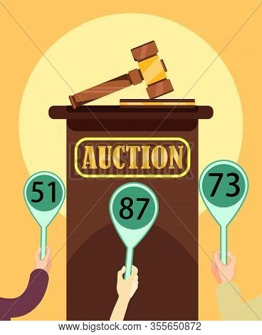 Auction Poster. Auction Wooden Hammer And Stand. Buyers Making Higher Bids To Get Goods And Service,