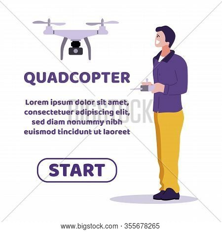 Webpage Advertising Quadcopter For Camera Shooting. Cartoon Man Using Drone For Making Photos Or Fil