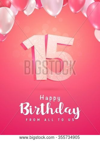 Celebrating Of 15 Years Anniversary Vector 3d Illustration On Soft Background. Fifteen Years Birthda