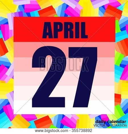 April 27 Icon. For Planning Important Day. Banner For Holidays And Special Days. April Twenty-sevent