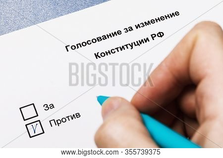 The Inscription In Russian: Voting For The Amendment Of The Constitution In The Russian Federation.