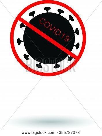 Stop Virus Vector Illustration. Coronavirus Pandemic, Epidemic Control. Stop Coronavirus Sars Outbre