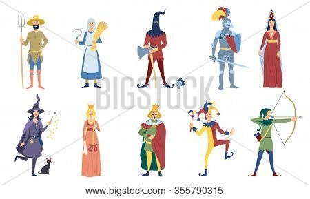 Set Of Vector Medieval Or Fairy Tale Characters. Such As Peasant, Witch, Archer, King, Knight, Magic