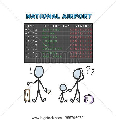Flight Cancelled. Boarders Closed For Quarantine. Airport Timetable. Hand Drawn. Stickman Cartoon. D