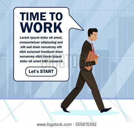 Advertising Poster Is Written Time To Work Flat. Information Banner Stylish Man Goes. Man With Folde