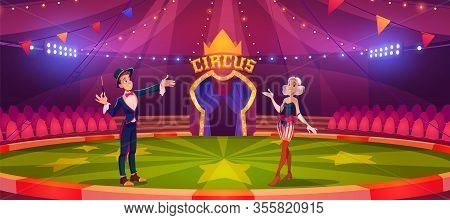 Magician And Woman On Circus Arena. Performance, Carnival Show On Round Stade Inside Of Cirque Tent.