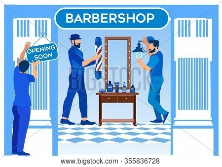 Barbershop Opening, Worker Hanging Signboard On Entrance, Bearded Barbers Hang Lamps On Wall Waiting