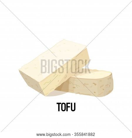 Piece Of Tofu Soy Bean Curd Cheese Isolated On White Background Vegan Protein Concept Vector Illustr
