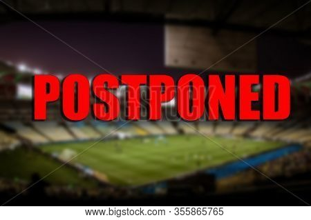 The Concept Of Postponement Of Sports Events