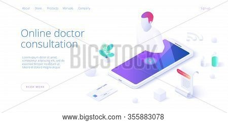 Online Doctor Consultation Call Or Visit Concept In Isometric Vector Design. Using Internet On Smart
