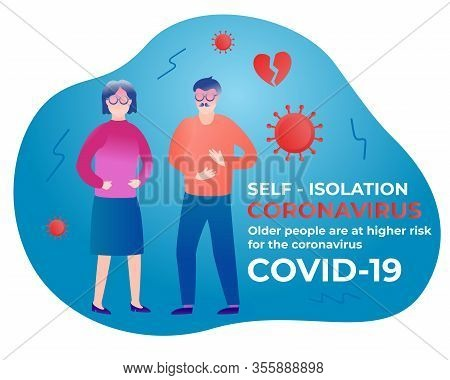 Older Aged People Are At Higher Risk For The Coronavirus. Self Isolation. Home Quarantine From Covid