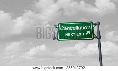 Cancellation And Cancelled Concept And Coronavirus Or Covid 19 Cancel Events As Trips Gatherings  Sp