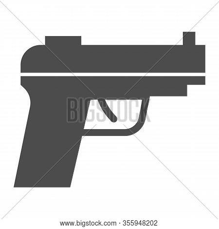 Pistol Solid Icon. Firearm Or Handgun, Gangster Gun Symbol, Glyph Style Pictogram On White Backgroun
