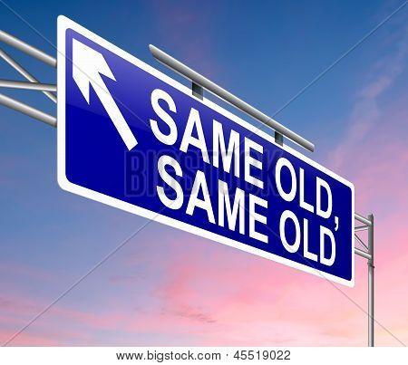 Same Old Sign.