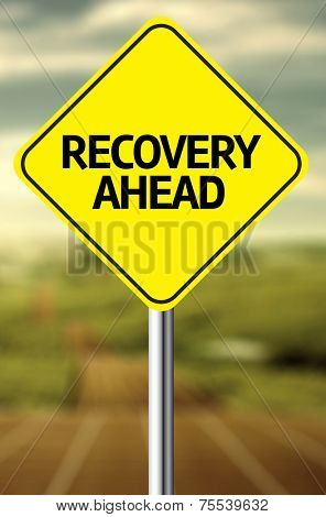 Creative sign with the message - Recovery Ahead