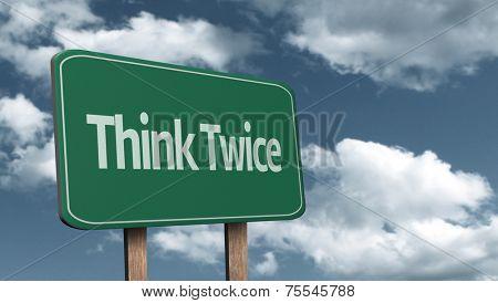 Think Twice creative sign