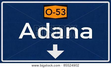Adana Turkey Highway Road Sign