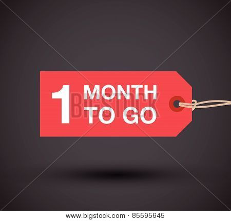 one month to go sign