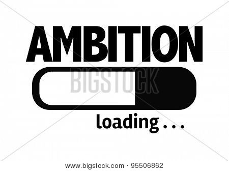Progress Bar Loading with the text: Ambition poster