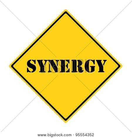 A yellow and black diamond shaped road sign with the word SYNERGY making a great concept. poster