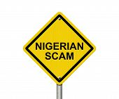Nigerian Scam Warning Sign Yellow warning road sign with word Nigerian Scam isolated on white poster