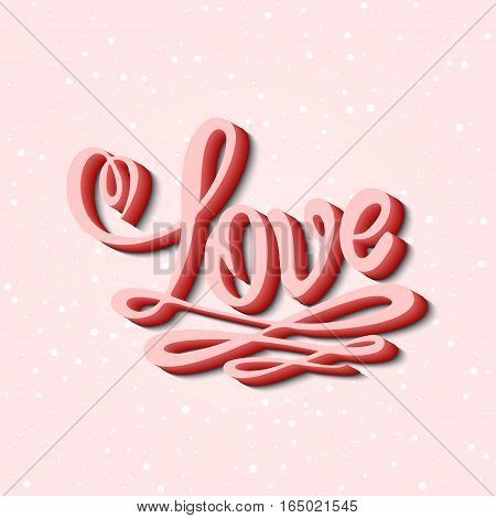 Love handwritten text with blending effect on delicate pink background. Handmade calligraphy inscription. Vector element for your Valentines design, card, invitation, wedding, birthday.