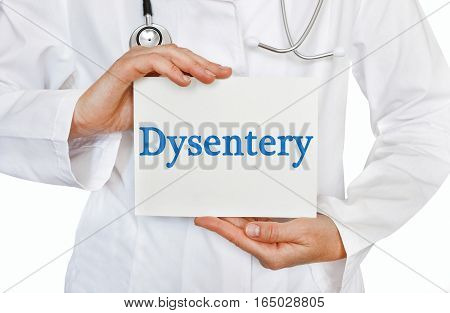 Dysentery Card In Hands Of Medical Doctor