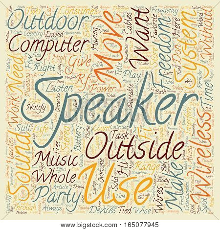 Be free with wireless speakers text background wordcloud concept