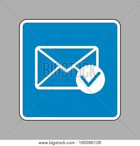 Mail Sign Illustration With Allow Mark. White Icon On Blue Sign