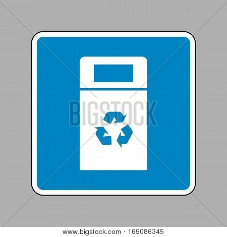 Trashcan Sign Illustration. White Icon On Blue Sign As Backgroun