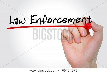 Hand Writing Inscription Law Enforcement With Marker, Concept