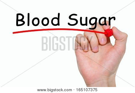 Hand writing inscription Blood Sugar with marker concept