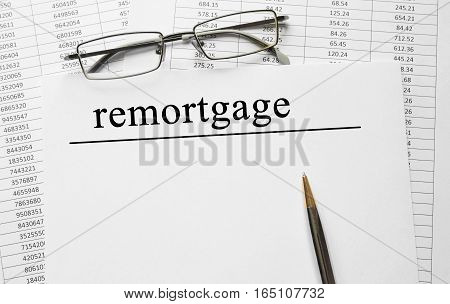 Paper With Remortgage On A Table