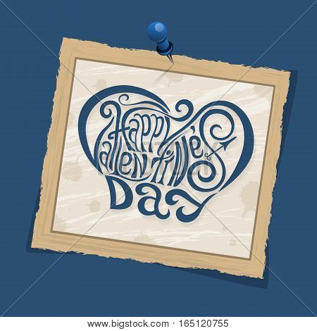 Happy Valentines Day Hand Drawing Lettering Blue Styled Design. Square Old Vintage Frame With Shadow