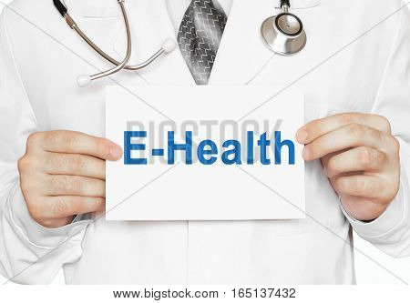 Doctor Holding A Card With E-health, Medical Concept