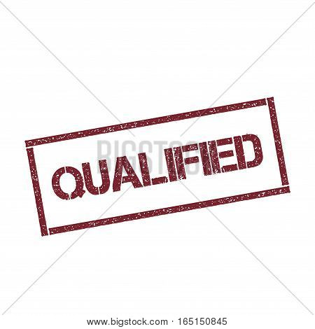 Qualified Rectangular Stamp. Textured Red Seal With Text Isolated On White Background, Vector Illust