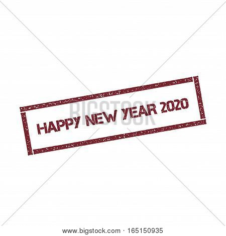 Happy New Year 2020 Rectangular Stamp. Textured Red Seal With Text Isolated On White Background, Vec