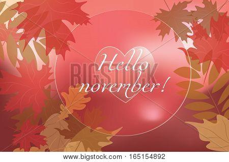 Hello November background. Autumn abstract vector banner with falling leaves. Typographic greeting card design. Blurred effect