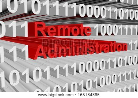 Remote administration in the form of binary code, 3D illustration