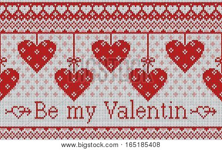 Seamless pattern on the theme of holiday Valentine's Day with an image of the Norwegian and fairisle patterns. Hearts hang on bows on a light background. Inscription Be my Valentine. Wool knitted texture. Vector Illustration