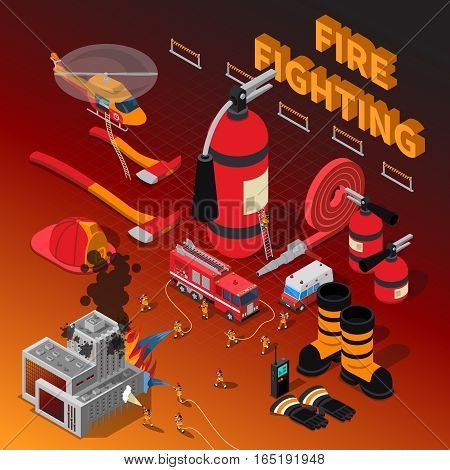 Firefighter isometric composition with fireman rescue operation extinguisher boots truck hose axe helmet helicopter gloves vector illustration