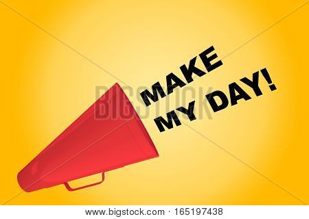 Make My Day! Concept
