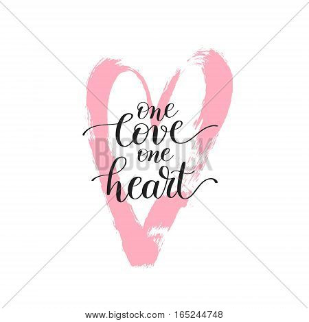 one love one heart handwritten lettering quote to valentines day design or wedding invitation or printable wall art, poster, home decor and other, calligraphy vector illustration