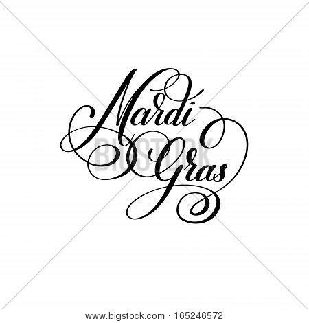 mardi gras black and white calligraphic lettering poster to carnival design, vector illustration