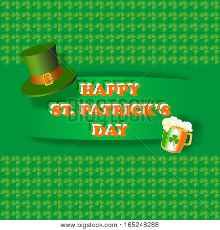 Happy St. Patrick Day greeting card on a green trefoil background. Vector illustration vintage holiday design with lucky clover, hat, beer mug and the text.