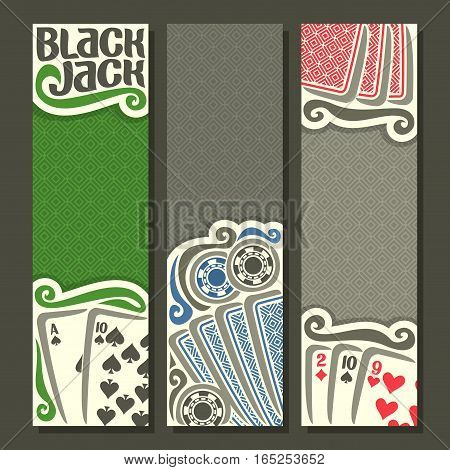 Vector vertical banners Black Jack for text, combination cards: ace spades suits 10, 2, 9 for gamble game black jack on gray felt table, banner for blackjack, back card on texture background.