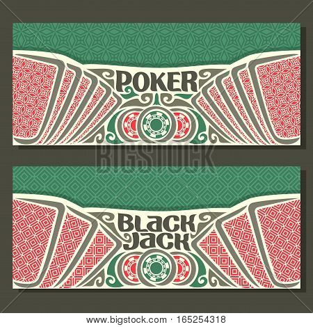 Vector horizontal banners for Black Jack and Poker: cards with red back for gamble game blackjack, chips and card on green felt texture background, banner for black jack and poker tournament.